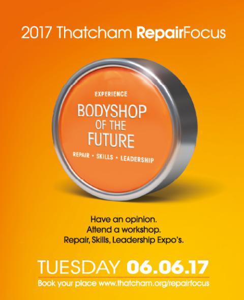 Thatcham Research Repair Focus 2017