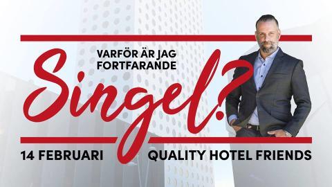 Lär dig konsten att välja rätt partner! TV-psykologen Fredric Bohm på Quality Hotel Friends, Alla Hjärtans Dag, torsdag 14/2. Fri entré.