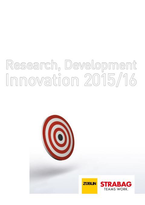 STRABAG und ZÜBLIN: Research, Development, Innovation (2015/2016)