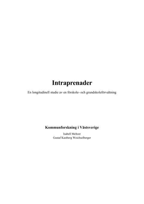 Intraprenader - En longitudinell studie av en förskole- och grundskoleförvaltning