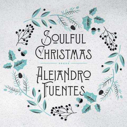 Alejandro Fuentes - Soulful Christmas - slippes 27. november