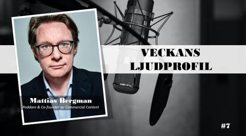 Veckans ljudprofil - Mattias Bergman
