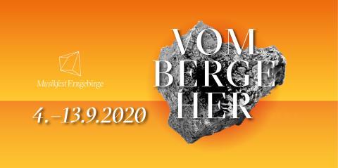 Musikfest Erzgebirge 2020 – »VOM BERGE HER«