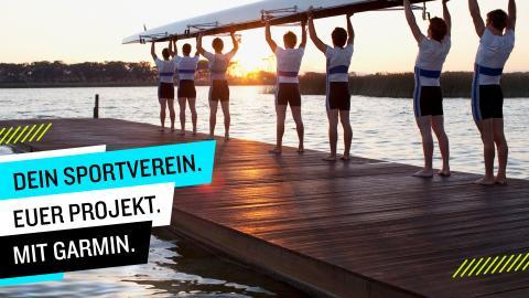 Dein Sportverein. Euer Projekt. Mit Garmin.