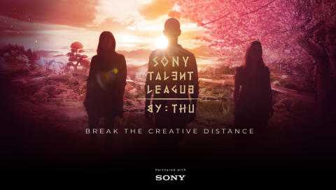 "Sony launches global challenge to empower aspiring creators going beyond boundaries in digital entertainment- ""Sony Talent League by THU"""