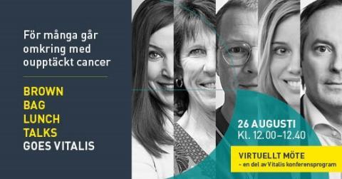 Brown Bag Lunch Talks goes Vitalis: För många går omkring med oupptäckt cancer