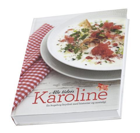 Kogebogen Alle tiders Karoline, som blev udgivet i forbindelse med Karolines Køkkens 50 års jubilæum i 2012