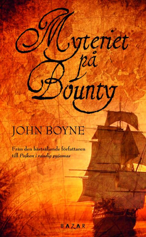 Myteriet på Bounty av John Boyne nu i pocket