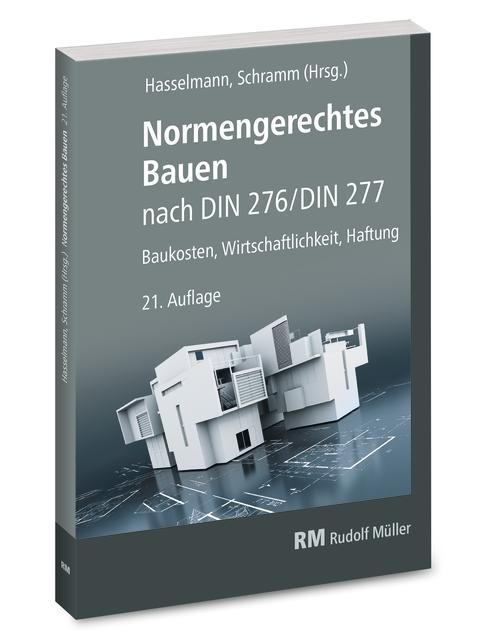 Normengerechtes Bauen nach DIN 276/DIN 277, 21. Auflage (3D/tif)