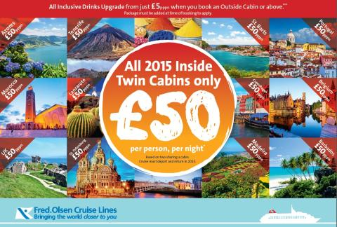 Fred. Olsen Cruise Lines launches new great-value 'All 2015 Inside Twin Cabins only £50 per person, per night' campaign
