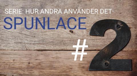 #2 SPUNLACE - Inspirationsserie Nonwoven: Hur används det?