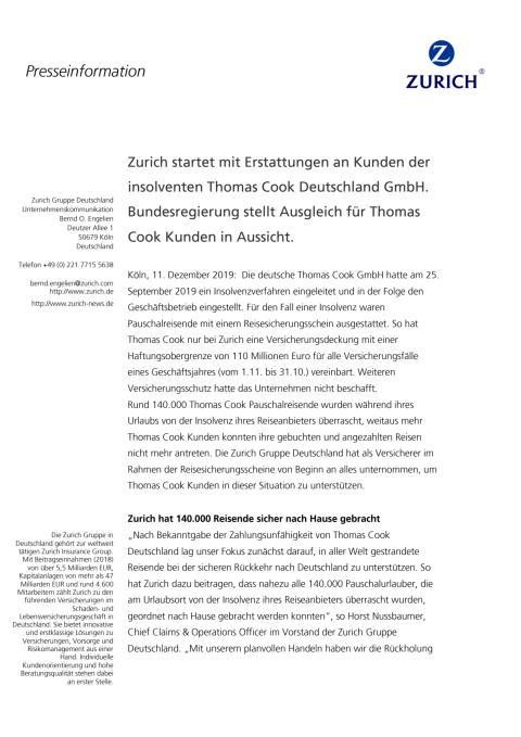 Zurich startet mit Erstattungen an Kunden der insolventen Thomas Cook Deutschland GmbH. Bundesregierung stellt Ausgleich für Thomas Cook Kunden in Aussicht.