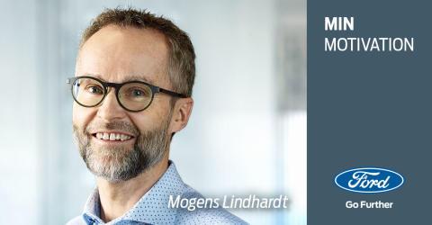 Min motivation: Et portræt af Mogens Lindhardt, Zone Manager hos Ford Danmark