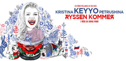 """Kristina Keyyo Petrushina på turné i vår med nyskrivna föreställningen """"Ryssen kommer""""!"""