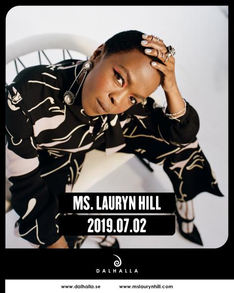 MS. LAURYN HILL TILL DALHALLA I SOMMAR!