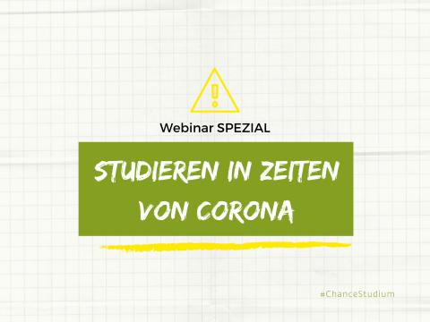 Webinar-Specials: Studieren in Zeiten von Corona