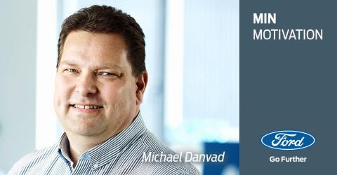 Min motivation: Et portræt af Michael Danvad, IT Manager hos Ford Danmark