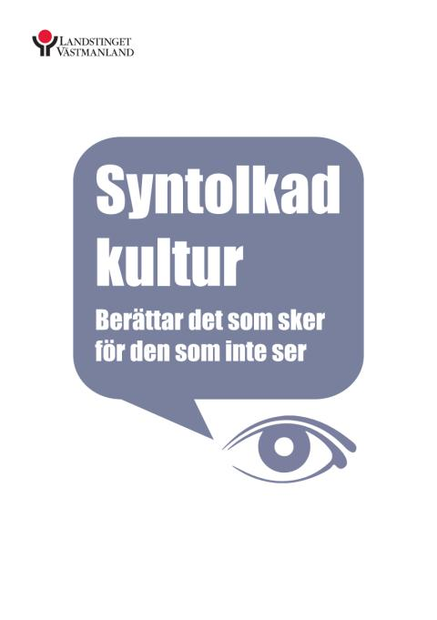 Syntolkad kultur - informationsblad