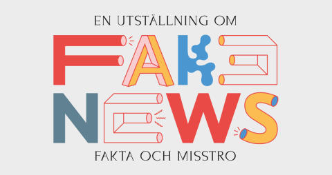 FAKE NEWS: Fakta och misstro