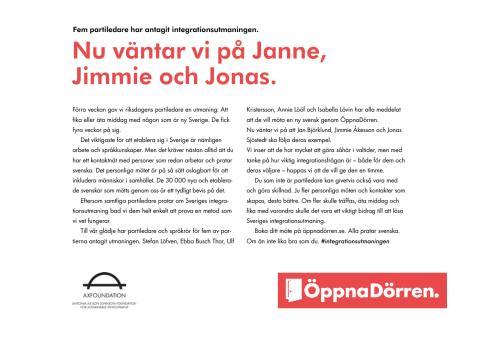 #integrationsutmaningen Jonas, Janne och Jimmie vi väntar på er
