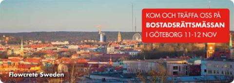 Flowcrete Sweden vill gärna träffa Er på BostadsrättsMässan i Göteborg 11-12 november