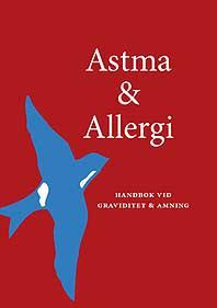 Astma & Allergi, handbok vid graviditet och amning