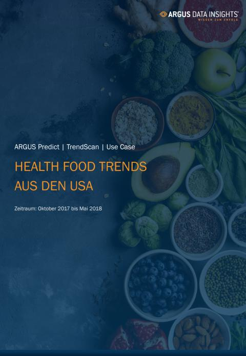 ARGUS Predict: Health Food Trends aus den USA