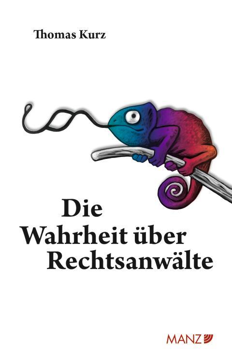 """""""Die Wahrheit über Rechtsanwälte"""" von Thomas Kurz"""