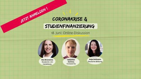 HEUTE um 16 Uhr: Studienfinanzierung in der Coronakrise. Was hilft jetzt wirklich?