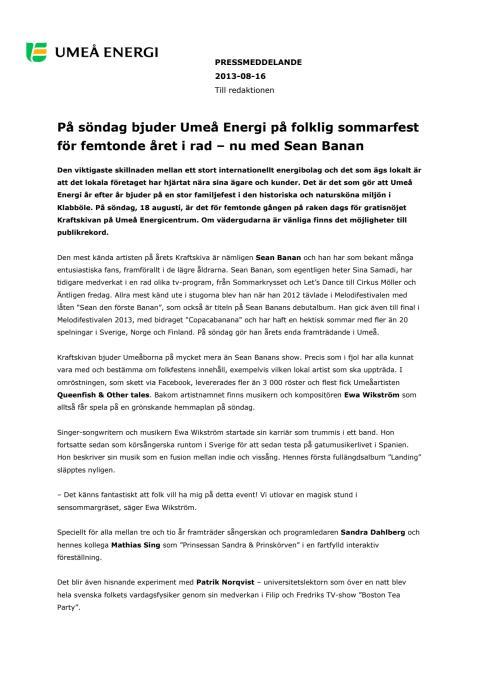 På söndag bjuder Umeå Energi på folklig sommarfest för femtonde året i rad – nu med Sean Banan