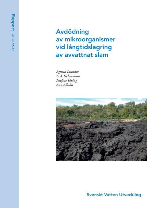 Avdödning av indikatororganismer vid långtidslagring av avvattnat slam