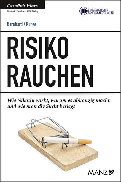 """Neuer Ratgeber """"Risiko Rauchen"""" von Michael Kunze und Gerda Bernhard"""