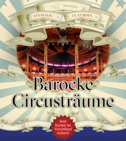 Premiere Barocke Circusträume