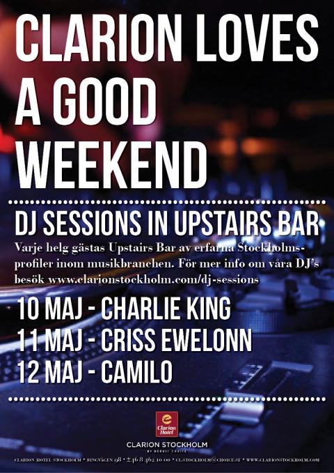 DJ Sessions 10-12 maj @ Clarion Hotel Stockholm