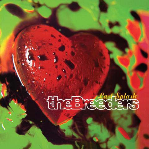 The Breeders - Last Splash.jpg