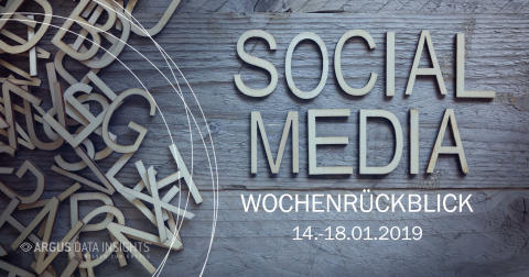 Die Woche in Social Media KW 03 I 2019
