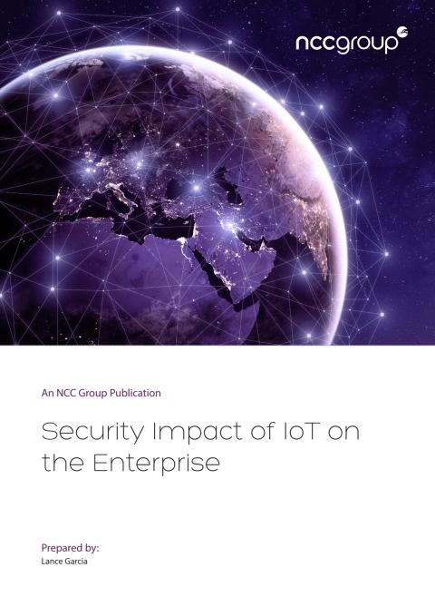 NCC Group Security impact of IOT on the enterprise whitepaper