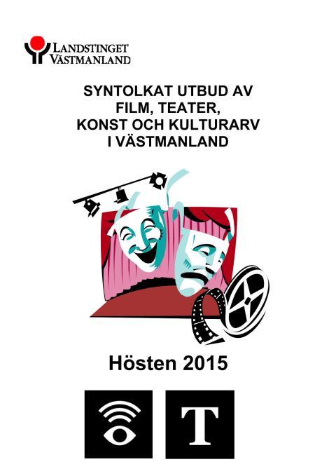 Program för syntolkad kultur hösten 2015