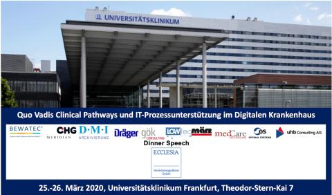 25.-26.03.2020: Entscheider-Werkstatt Uniklinik Frankfurt - Quo Vadis Clinical Pathways und IT-Prozessunterstützung im Digitalen Krankenhaus
