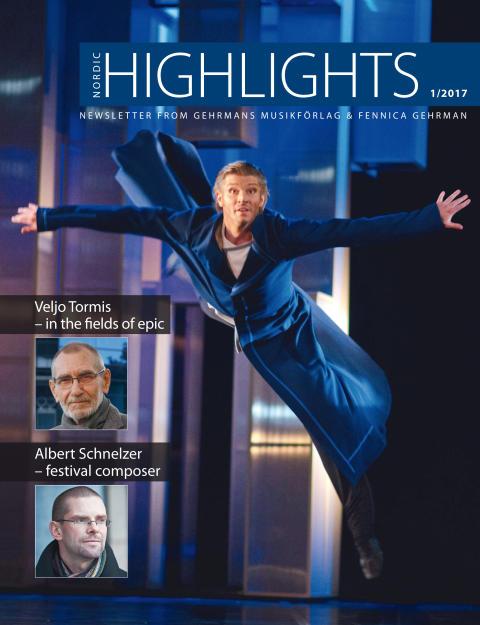 Nordic Highlights No. 1 2017 - Newsletter from Gehrmans Musikförlag & Fennica Gehrman