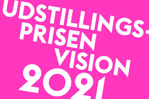 Udstillingsprisen Vision: Sæt gang i de visionære idéer