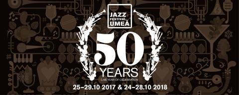 Umeå Jazzfestival - den 50:e i ordningen