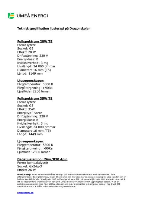 Teknisk specifikation ljusterapi på Dragonskolan
