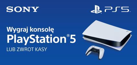 Wygraj konsolę PlayStation®5 lub otrzymaj zwrot pieniędzy