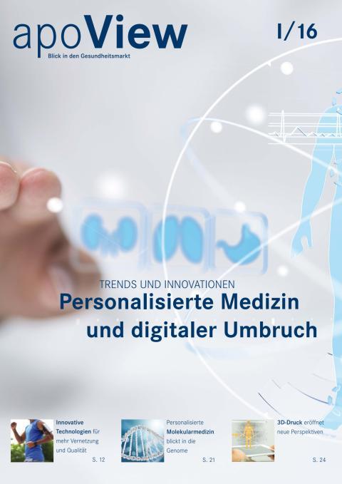 apoView I/2016:  Personalisierte Medizin und digitaler Umbruch