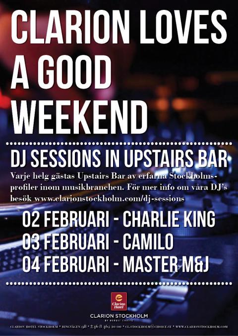 DJ Sessions 2-4 februari @ Clarion Hotel Stockholm