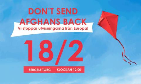 DON'T SEND AFGHANS BACK - We stop the deportations from Europe!
