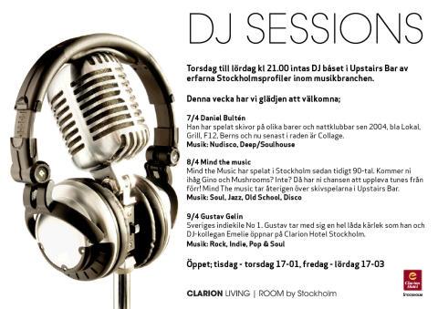DJ Sessions 7-9 april - Clarion Hotel Stockholm