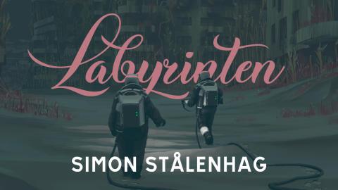 Simon Stålenhags nya bok Labyrinten släpps 10 december – En unik vision av en dystopisk framtid
