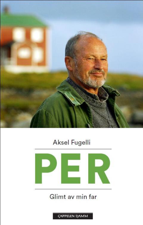 "Omslag Per Fugelli: ""Per. Glimt av min far"""